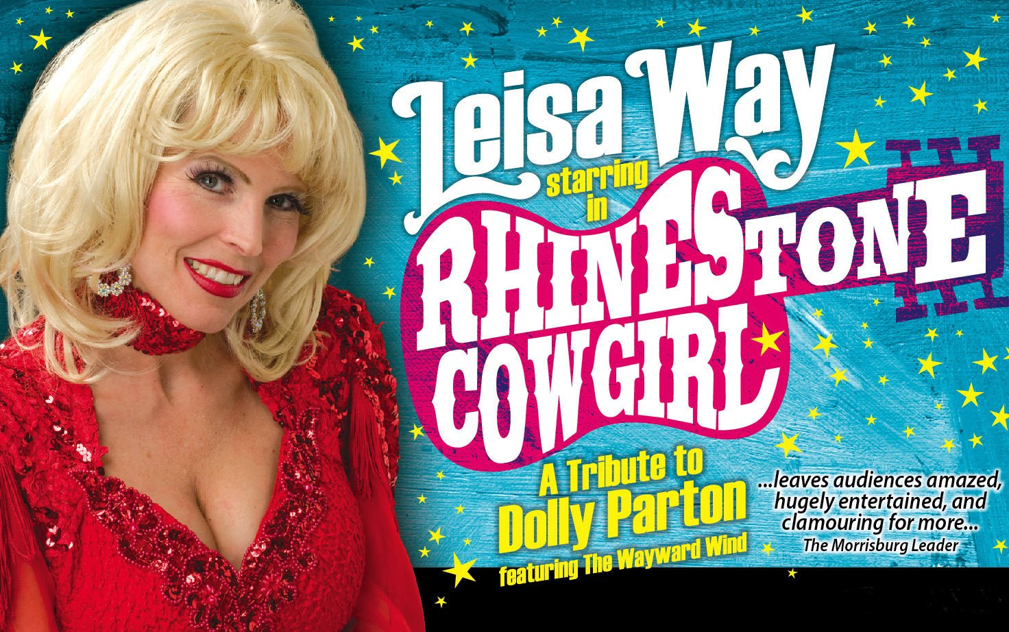 Rhinestone Cowgirl: The Music of Dolly Parton Starring Leisa Way-DRIVE-IN